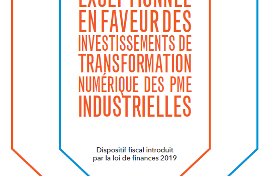 Suramortissement en faveur de la transformation numérique des PME Industrielles